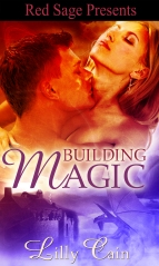 Cover of Building Magic by Lilly Cain - Paranormal Erotic Romance